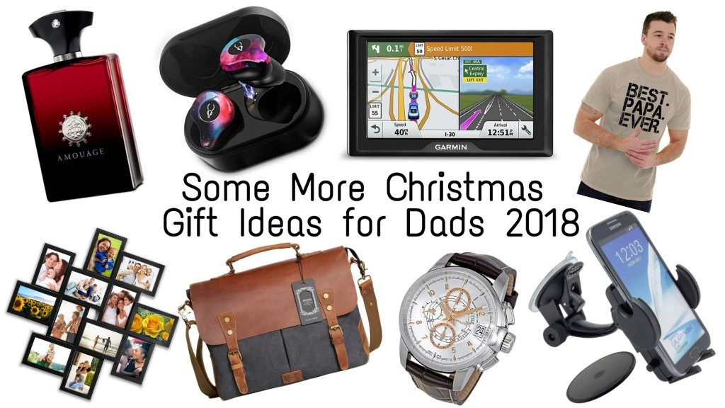 Some More Christmas Gift Ideas for Fathers 2018