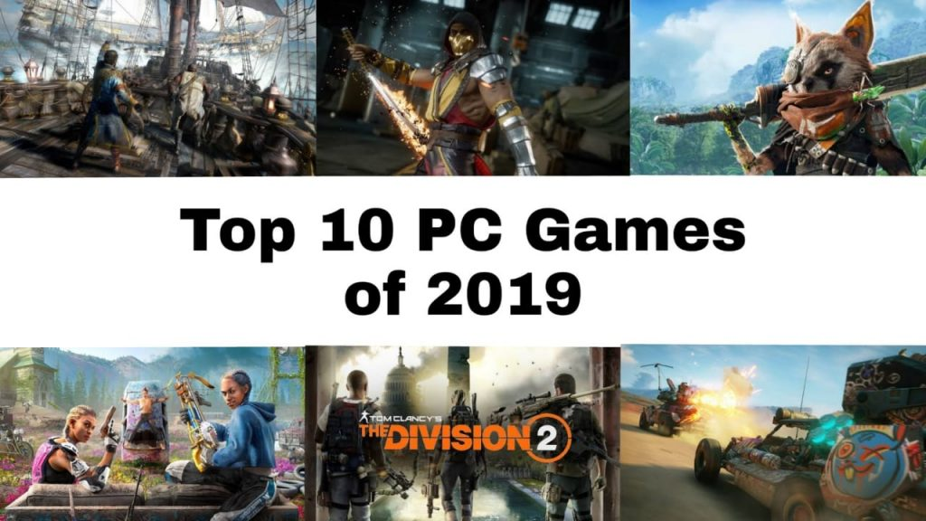 Best 2019 Pc Games Top 10 PC Games of 2019  2020 | Best Upcoming PC Games 2019